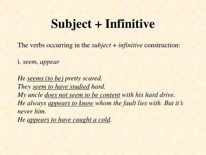 Subject + Infinitive