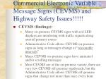 commercial electronic variable message signs cevms and highway safety issues