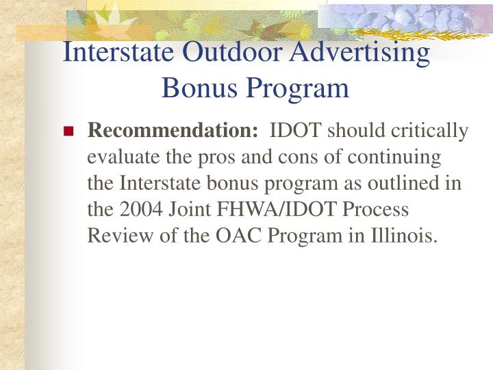 Interstate Outdoor Advertising 	  		Bonus Program