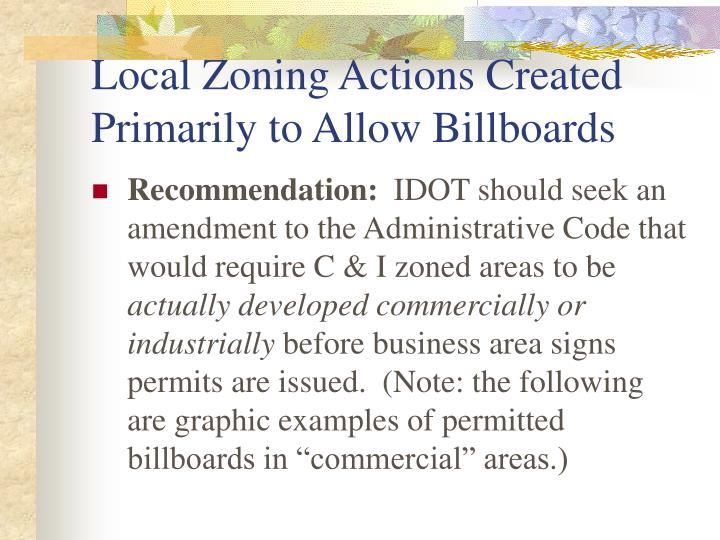 Local Zoning Actions Created Primarily to Allow Billboards