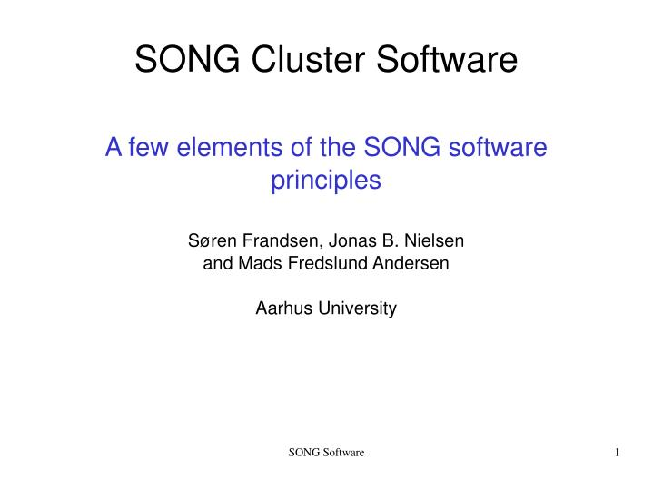 A few elements of the SONG software