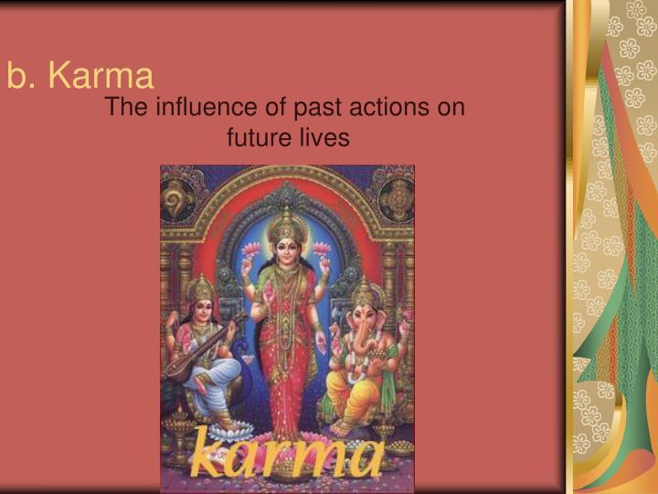 b. Karma