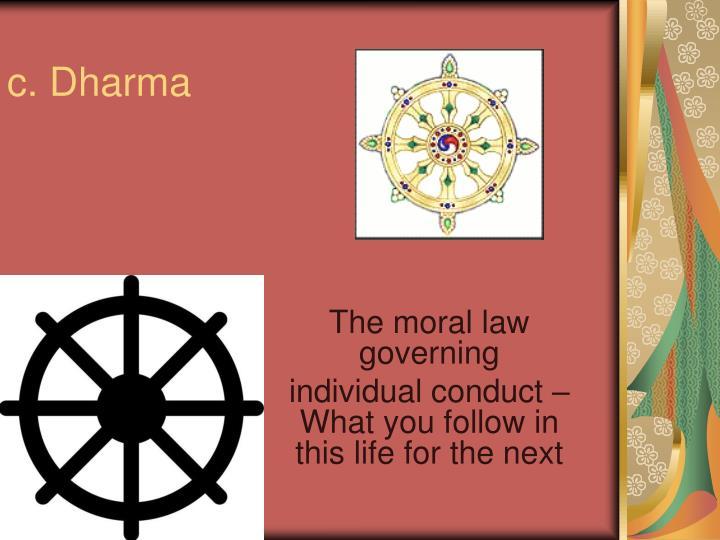 c. Dharma
