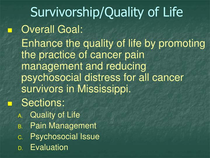 Survivorship/Quality of Life