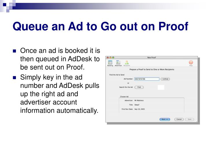 Queue an Ad to Go out on Proof