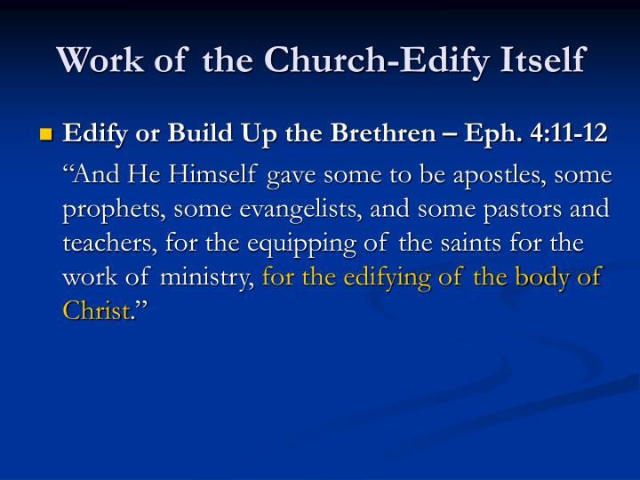 Work of the Church-Edify Itself