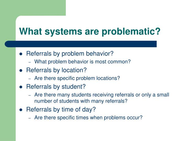 What systems are problematic?