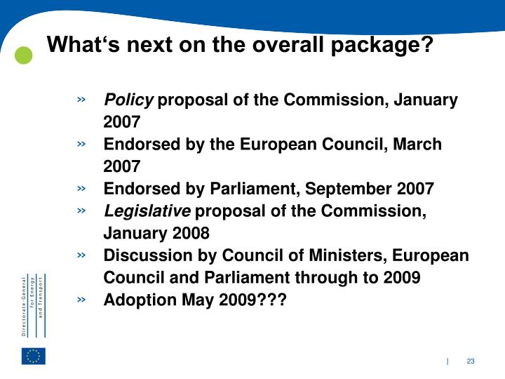 What's next on the overall package?