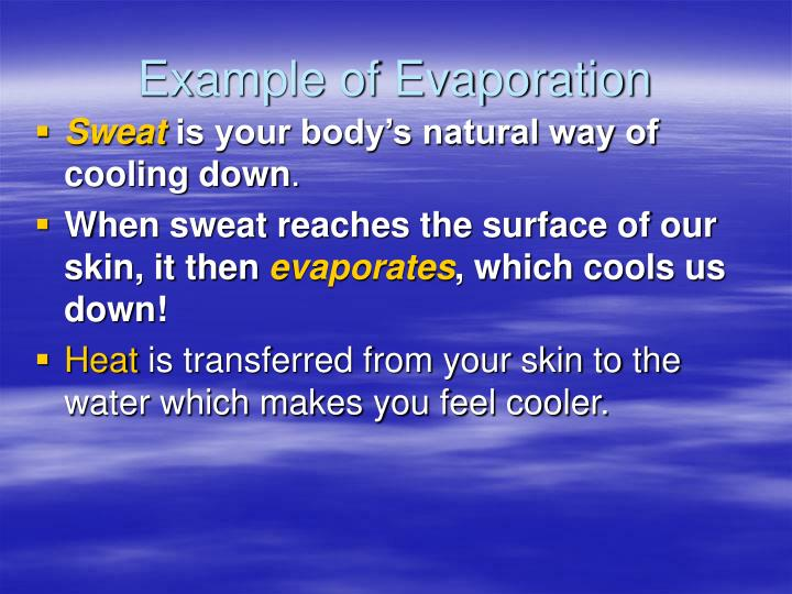 Example of Evaporation