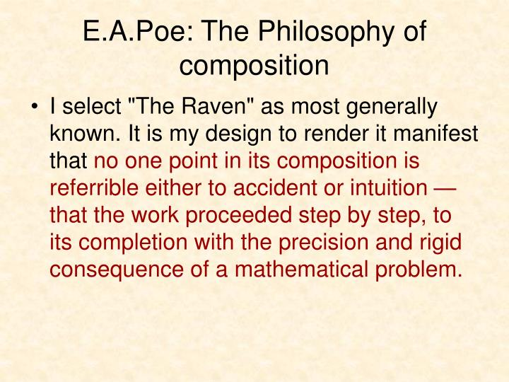 E.A.Poe: The Philosophy of composition