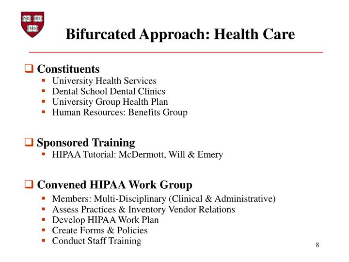 Bifurcated Approach: Health Care