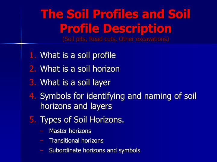 The soil profiles and soil profile description soil pits road cuts other excavations