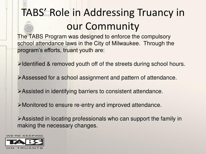 TABS' Role in Addressing Truancy in our Community