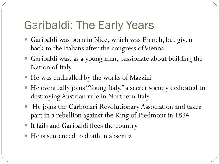 Garibaldi: The Early Years