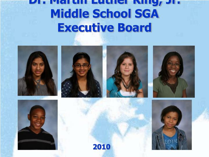 Dr. Martin Luther King, Jr. Middle School SGA