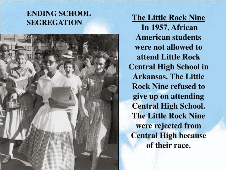 ENDING SCHOOL SEGREGATION