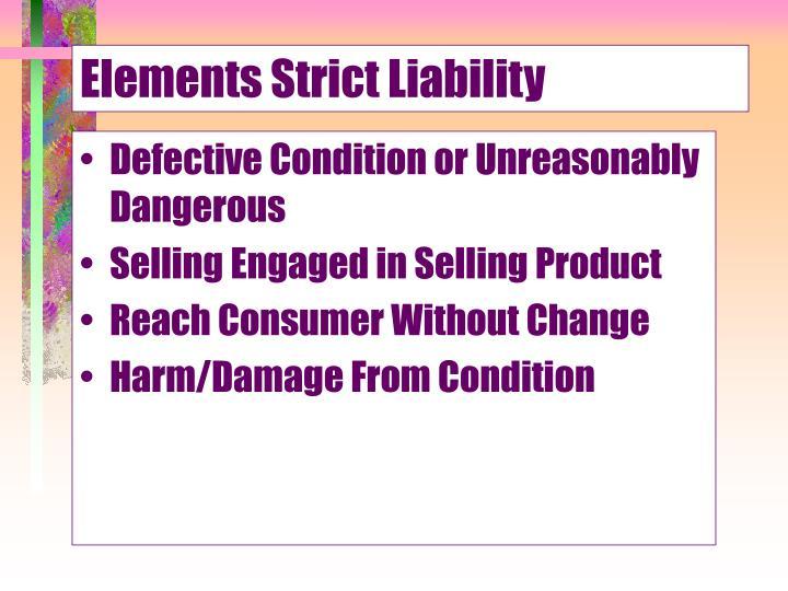 Elements Strict Liability
