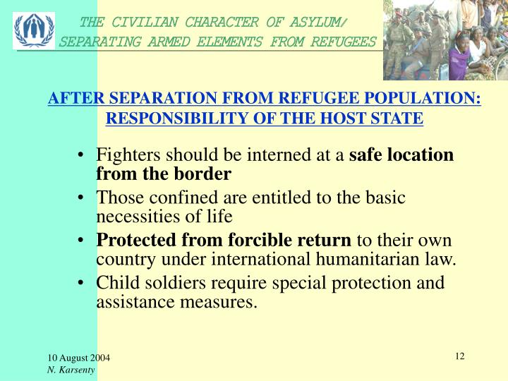 AFTER SEPARATION FROM REFUGEE POPULATION: RESPONSIBILITY OF THE HOST STATE
