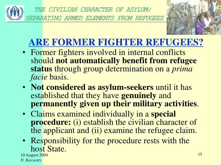 ARE FORMER FIGHTER REFUGEES?