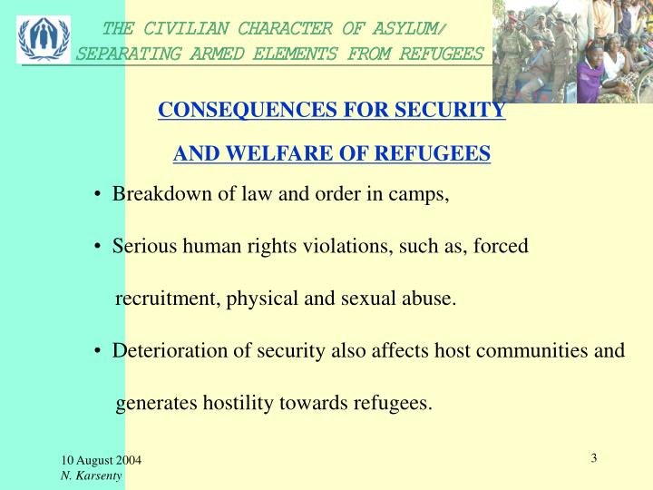 Consequences for security and welfare of refugees