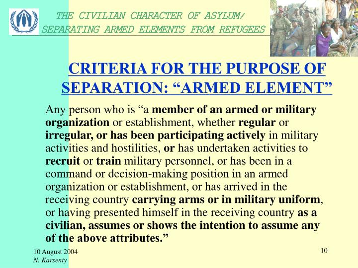 "CRITERIA FOR THE PURPOSE OF SEPARATION: ""ARMED ELEMENT"""