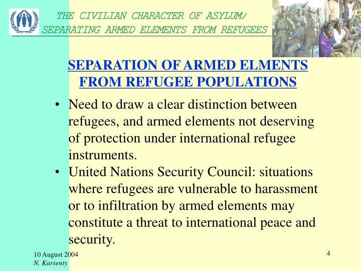 SEPARATION OF ARMED ELMENTS FROM REFUGEE POPULATIONS