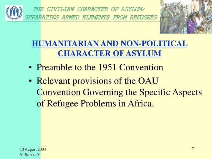 HUMANITARIAN AND NON-POLITICAL CHARACTER OF ASYLUM