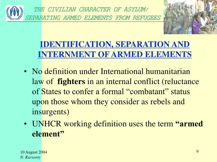 IDENTIFICATION, SEPARATION AND INTERNMENT OF ARMED ELEMENTS