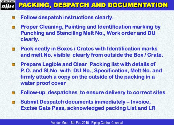 PACKING, DESPATCH AND DOCUMENTATION