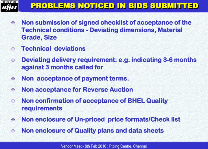 PROBLEMS NOTICED IN BIDS SUBMITTED