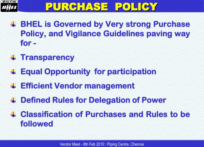 PURCHASE  POLICY