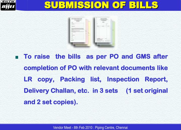 SUBMISSION OF BILLS