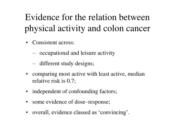 Evidence for the relation between physical activity and colon cancer
