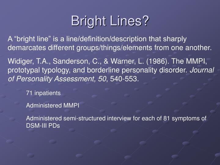 Bright Lines?