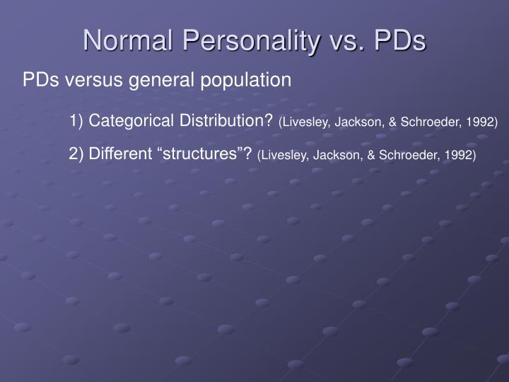 Normal Personality vs. PDs