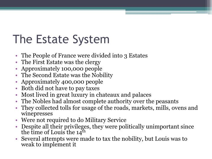 The Estate System
