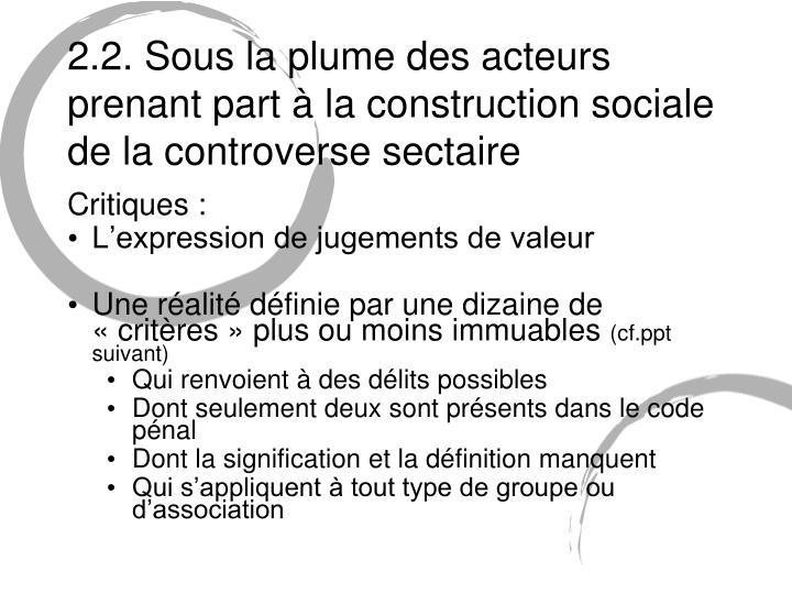 2.2. Sous la plume des acteurs prenant part à la construction sociale de la controverse sectaire