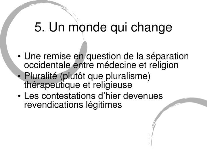 5. Un monde qui change