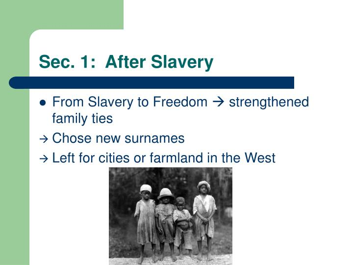 Sec. 1:  After Slavery