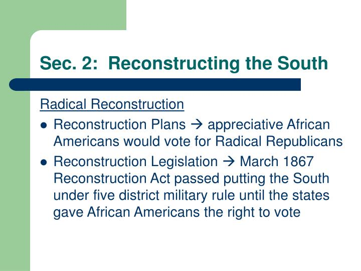 Sec. 2:  Reconstructing the South