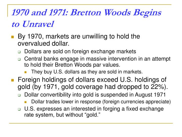 1970 and 1971: Bretton Woods Begins to Unravel