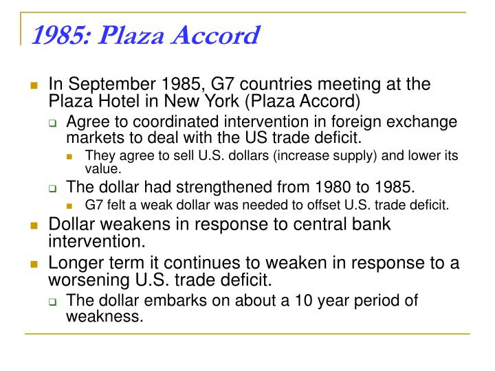 1985: Plaza Accord