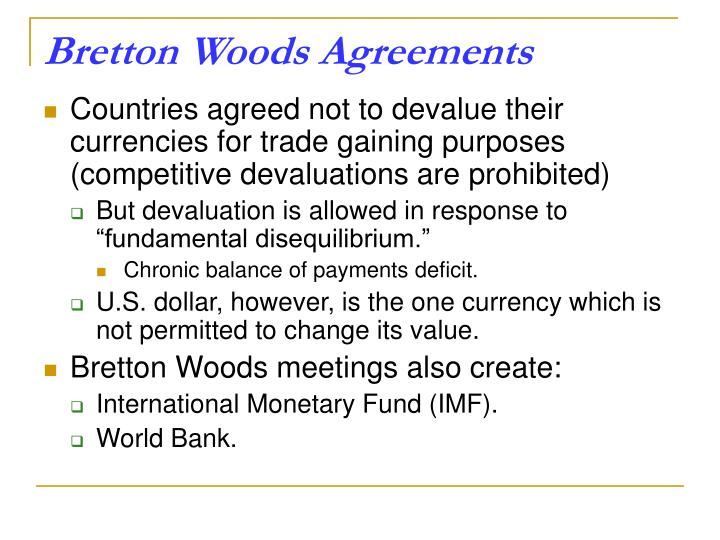 Bretton Woods Agreements
