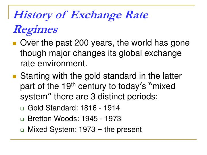 History of Exchange Rate Regimes
