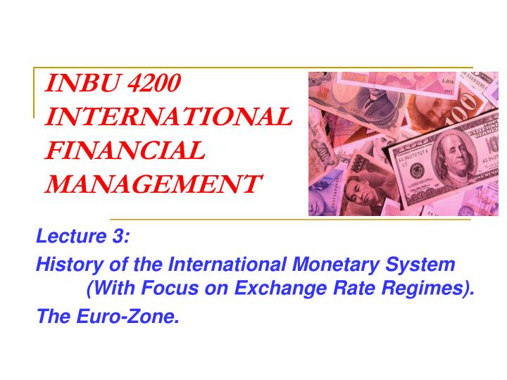Inbu 4200 international financial management