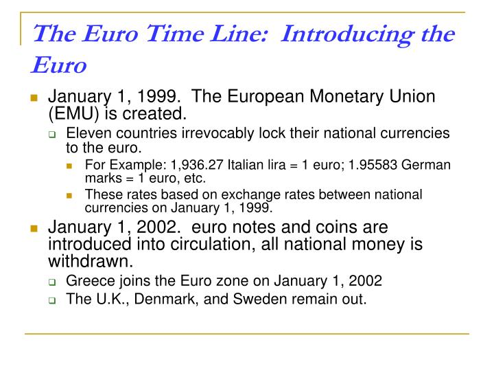 The Euro Time Line:  Introducing the Euro