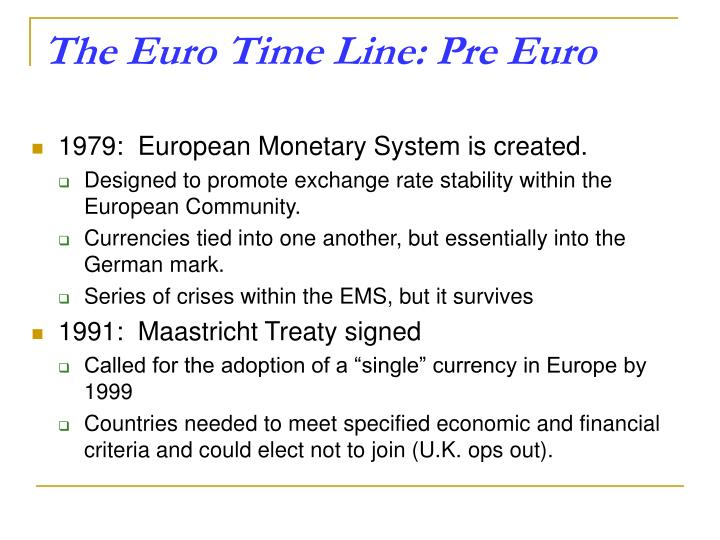 The Euro Time Line: Pre Euro