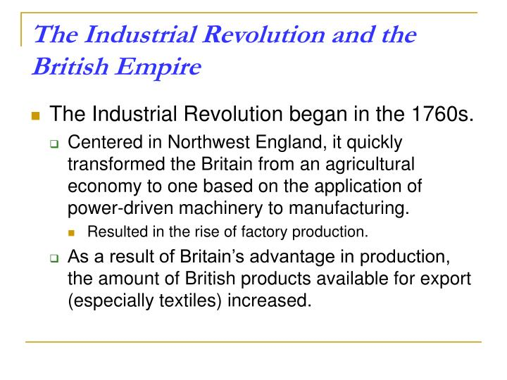 The Industrial Revolution and the British Empire