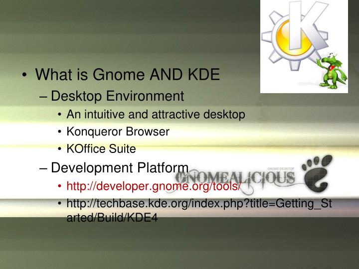 What is Gnome AND KDE