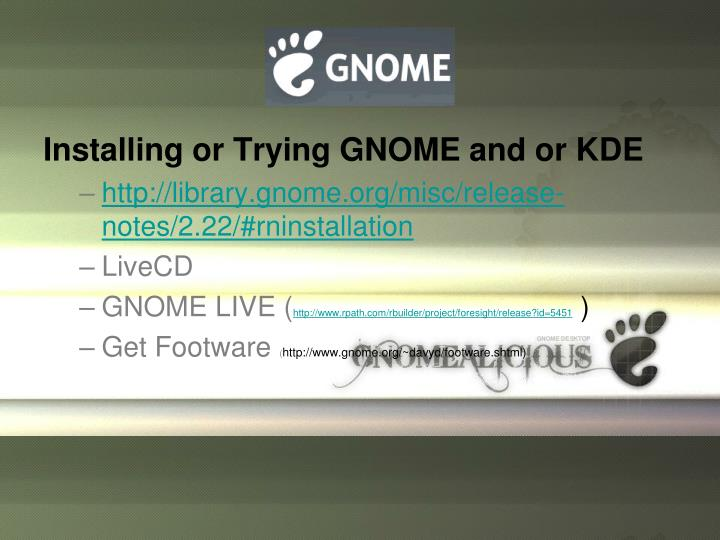 Installing or Trying GNOME and or KDE